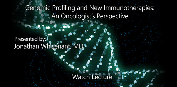 Genomic Profiling and New Immunotherapies: An Oncologist's Perspective