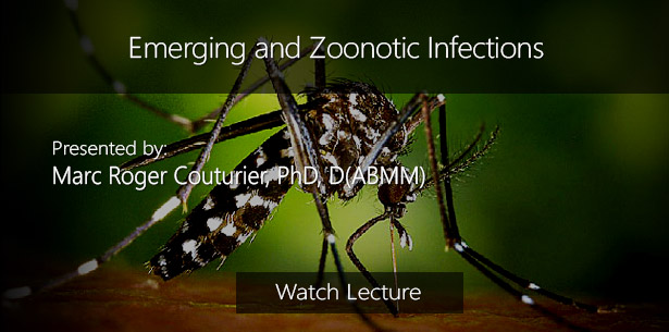 Emerging and Zoonotic Infections by Marc Roger Couturier, PhD, D(ABMM)