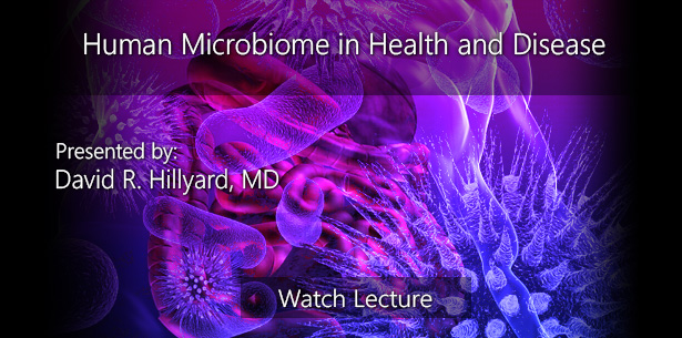 Human Microbiome in Health and Disease by David R. Hillyard, MD