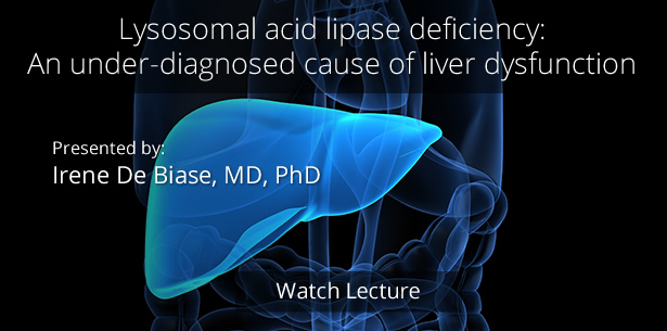 Lysosomal acid lipase deficiency: An under-diagnosed cause of liver dysfunction by Irene De Biase, MD, PhD